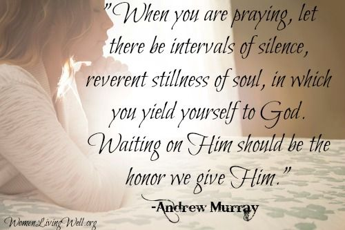 when you are praying…andrew murray
