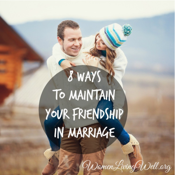 8 Ways to Maintain Your Friendship In Marriage