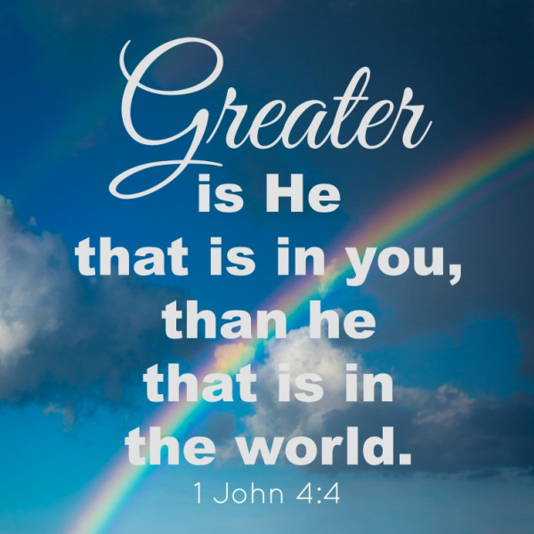 Greater Is He That Is In You {1 John 1-5}