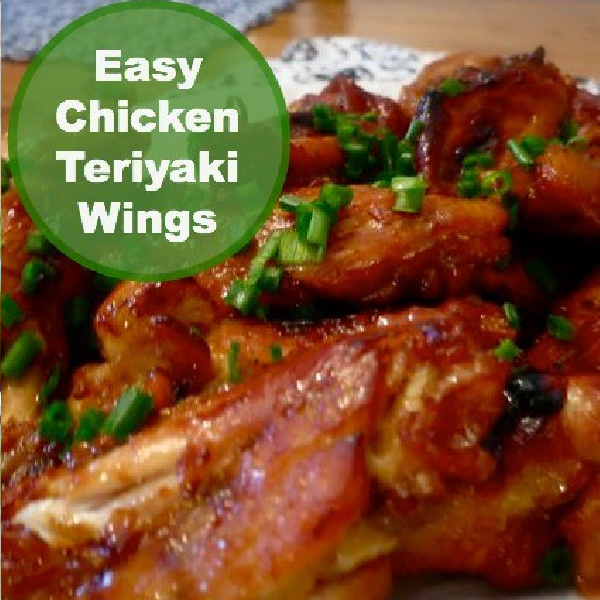 Easy Chicken Teriyaki Wings