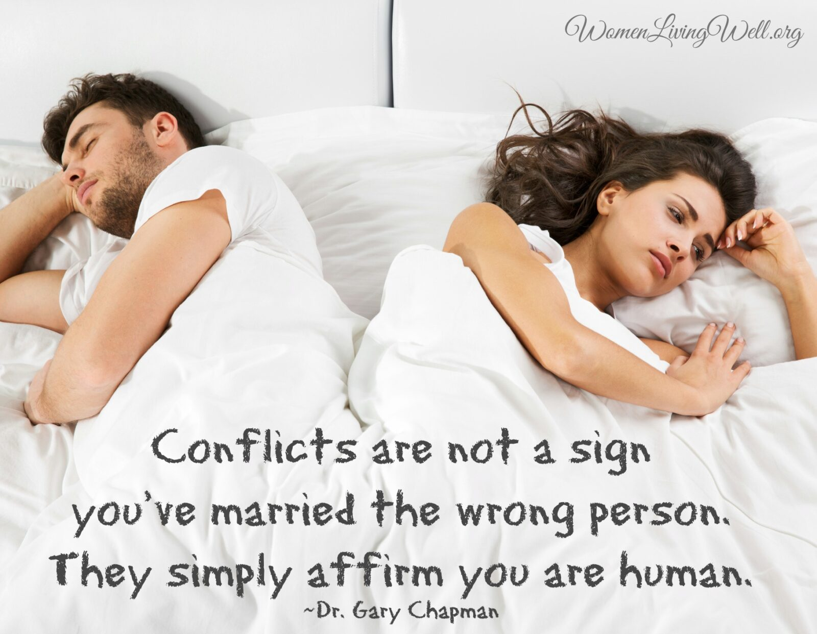 Conflicts are not a sign you've married the wrong person. They simply affirm you are human.  #Biblestudy #Genesis #WomensBibleStudy #GoodMorningGirls