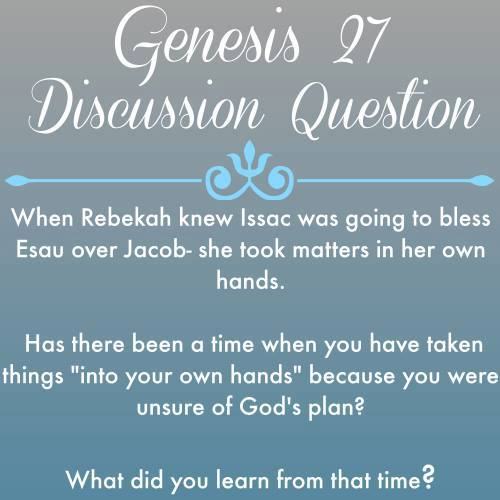 Genesis 27 discussion question