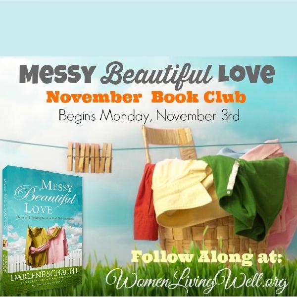 The Messy Beautiful Love Book Club Begins Next Week!