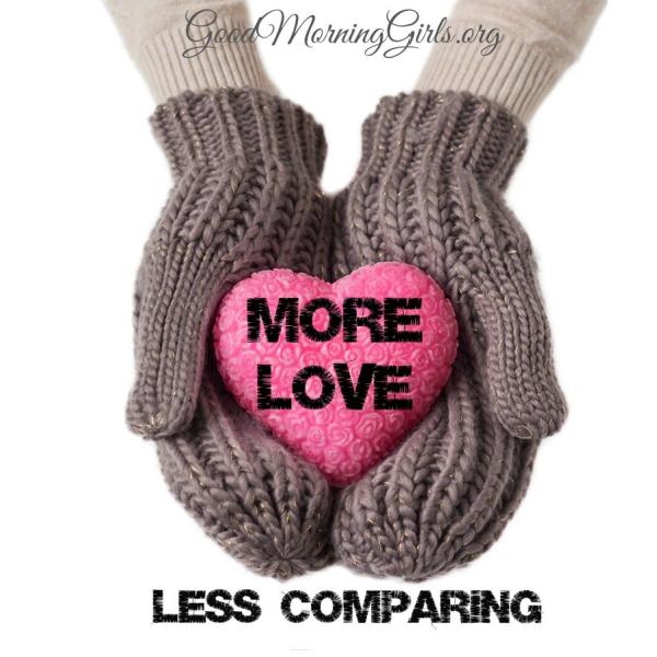 More Love: Less Comparing {Genesis 29-31}