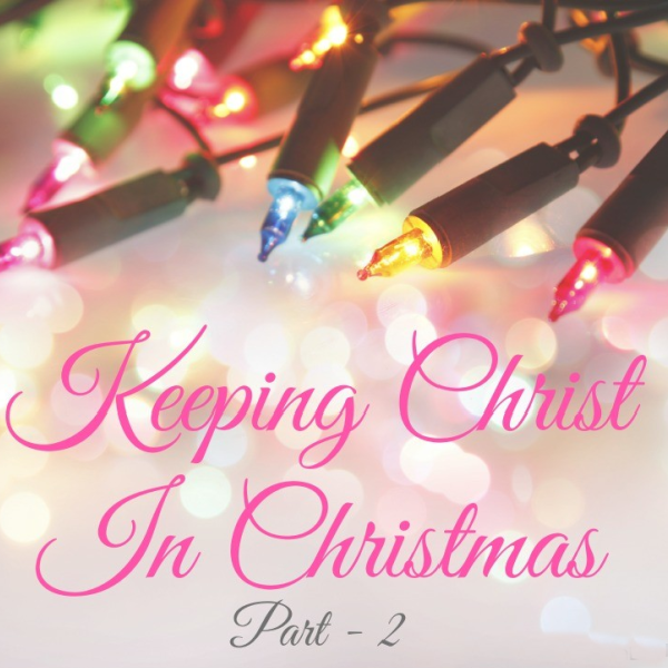 Our Favorite Christmas Tradition {Keeping Christ in Christmas – Part 2}
