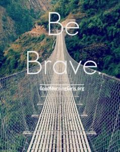 Be Brave. {Exodus 1 & 2}