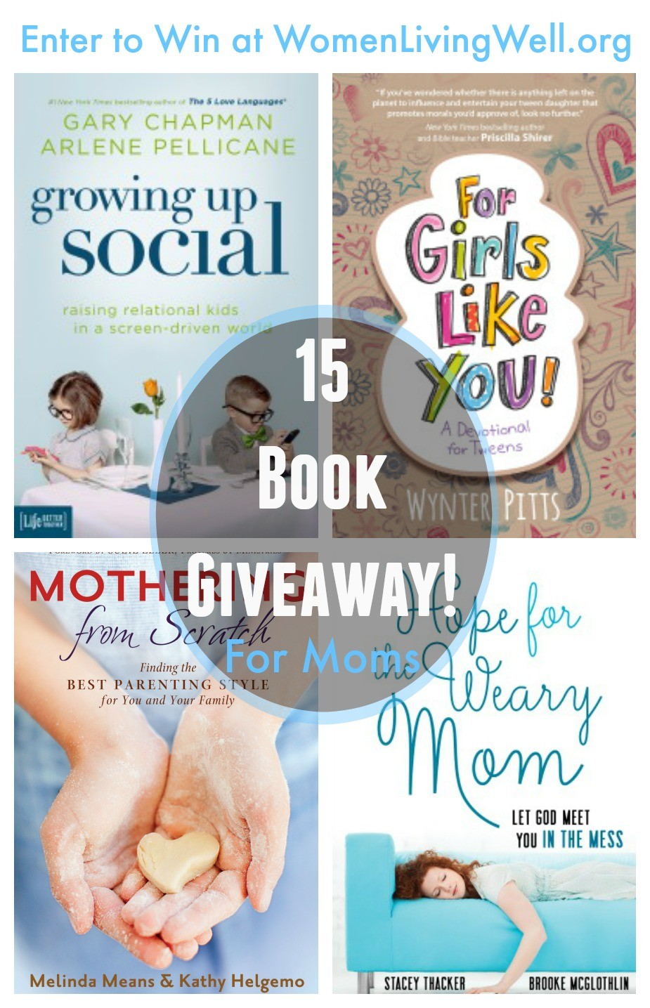 15 Book Giveaway For Moms!