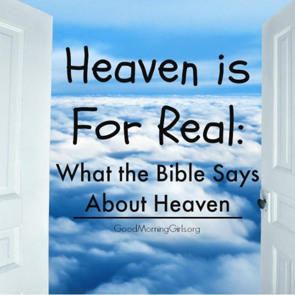 Heaven is For Real: What the Bible Says About Heaven {Exodus 26-30}