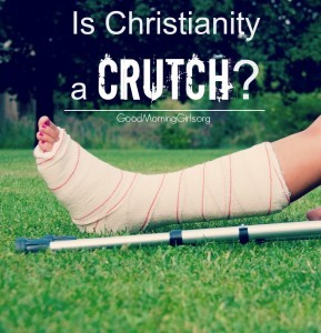Is Christianity a Crutch? {Matthew 5}