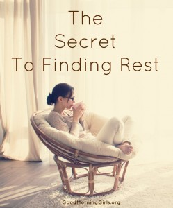 The Secret to Finding Rest {Matthew 11 & 12}