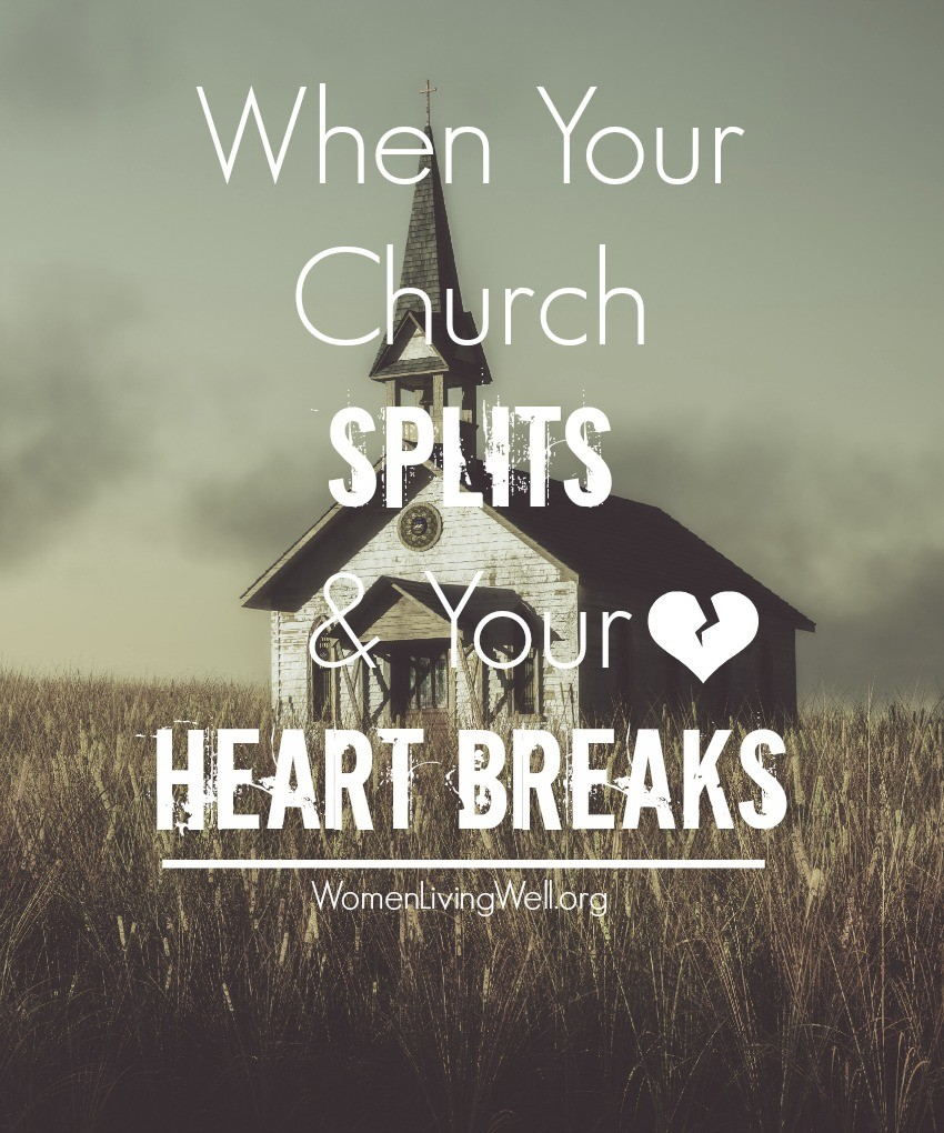 Our response when our church is broken is crucial. Here's how should Christians respond when their church splits and breaks their heart. #WomenLivingWell #church #grace #Christiangrowth