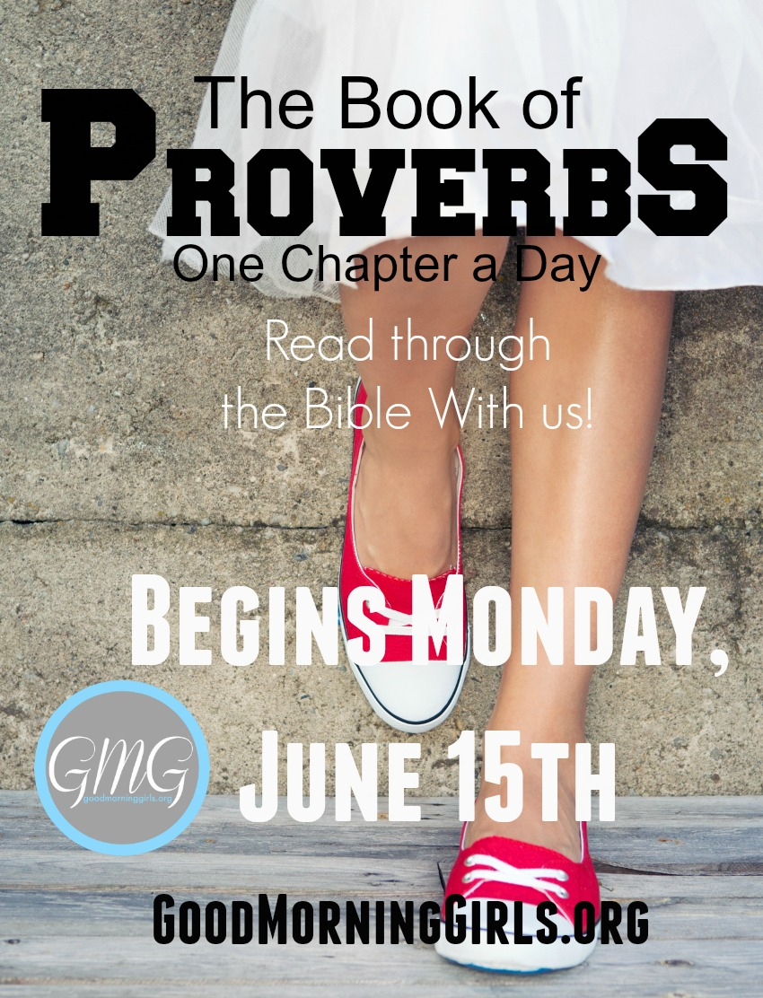 Join Good Morning Girls as we read through the Bible cover to cover one chapter a day. Here is the information you need to study the Book of Proverbs. #Biblestudy #Proverbs #WomensBibleStudy #GoodMorningGirls