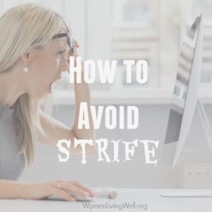 How to Avoid Strife {Proverbs 30}