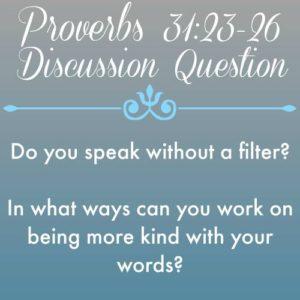 Proverbs 31 (23-26)a