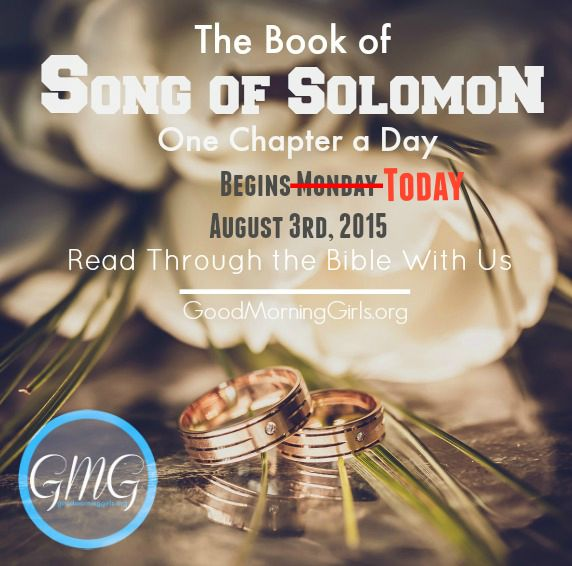 Join Good Morning Girls as we read through the Bible cover to cover one chapter a day. Here are the resources you need to study the Book of Song of Solomon. #Biblestudy #songofsolomon #WomensBibleStudy #GoodMorningGirls