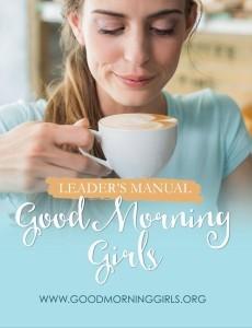Good Morning Girls Leader's Manual Cover