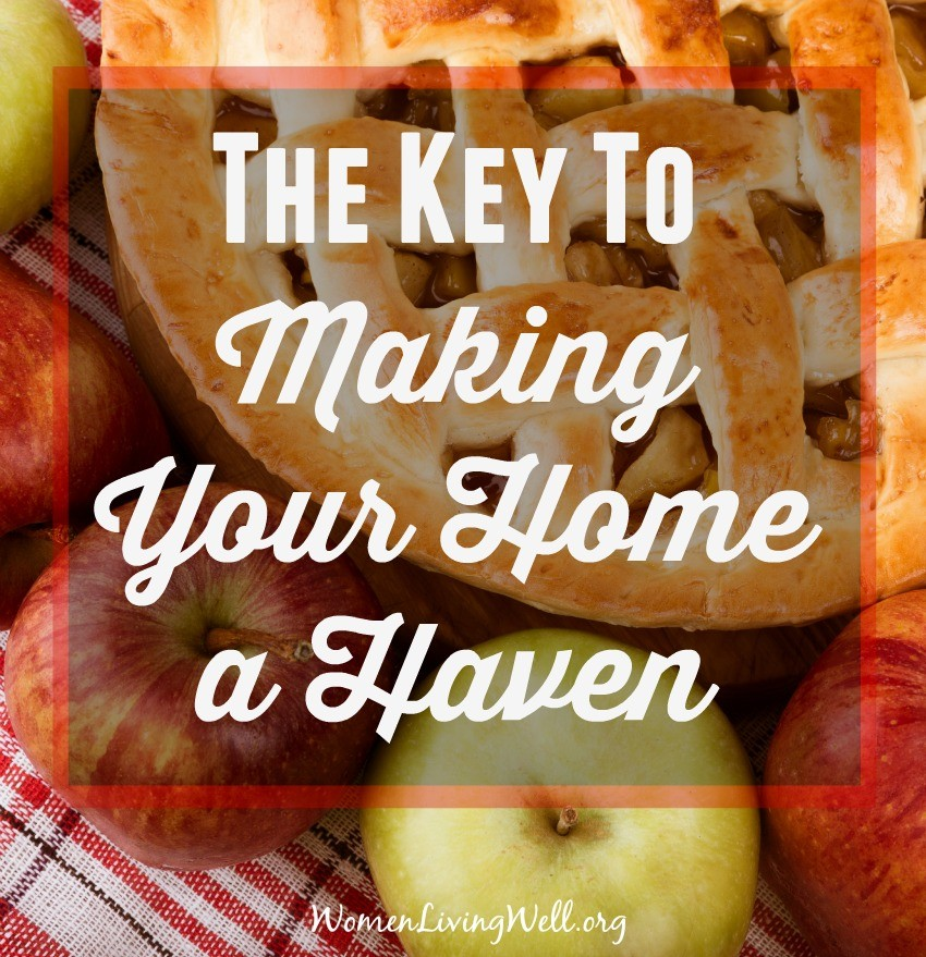 The Key To Making Your Home a Haven