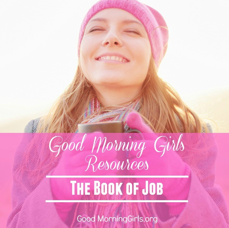 Study the book of Job with this free online Bible study from Good Morning Girls' and find all of the graphics, blog posts and videos right here! #Biblestudy #Job #WomensBibleStudy #GoodMorningGirls