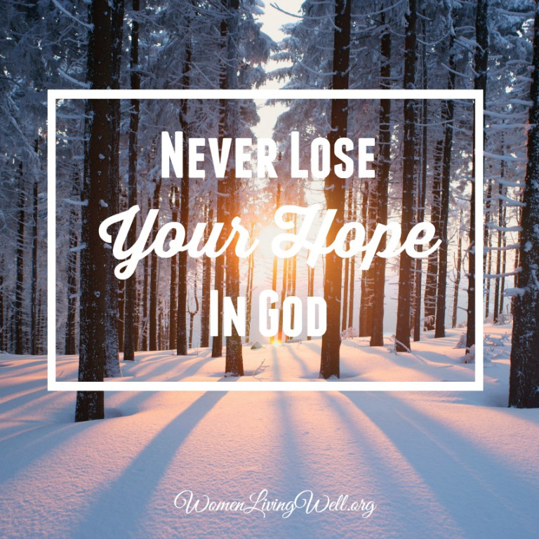 Never Lose Your Hope in God