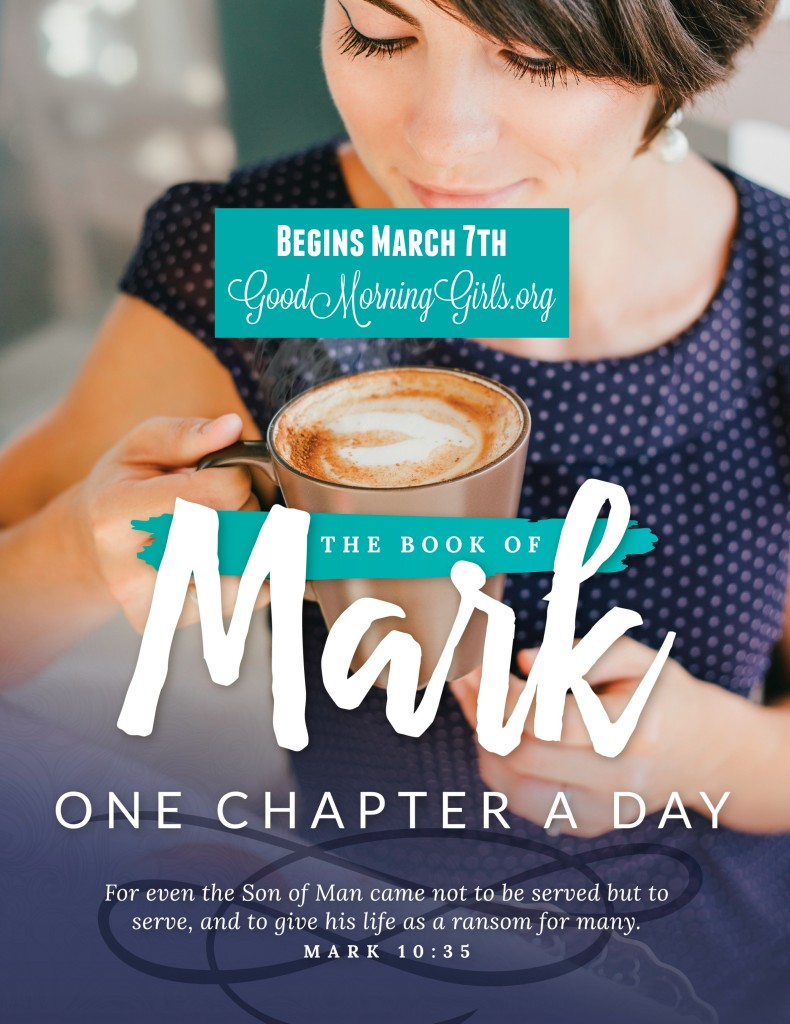Join Good Morning Girls as we read through the Bible cover to cover one chapter a day. Here the information you need to study the Book of Mark. #Biblestudy #Mark #WomensBibleStudy #GoodMorningGirls