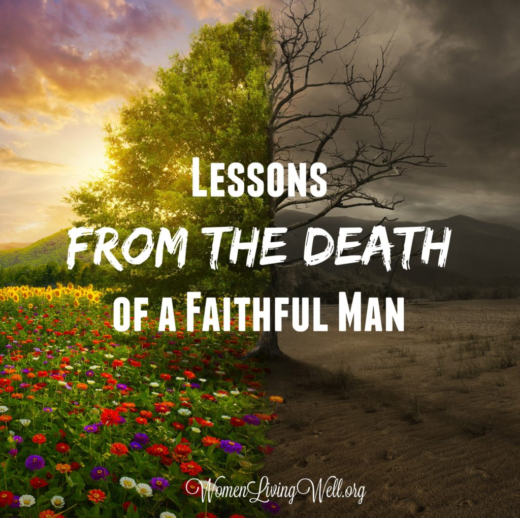 We've come to the end of the book of Deuteronomy and Moses is dead. Here are the lessons we can learn from the death of a faithful man. #Biblestudy #Deuteronomy #WomensBibleStudy #GoodMorningGirls