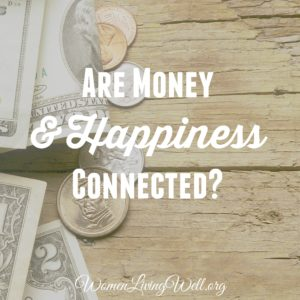 Are Money and Happiness Connected?