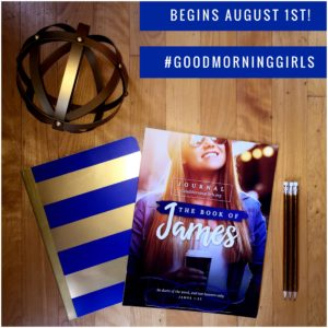 Good Morning Girls Resources for the Book of James