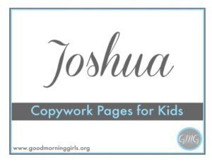 Joshua Copywork for Kids