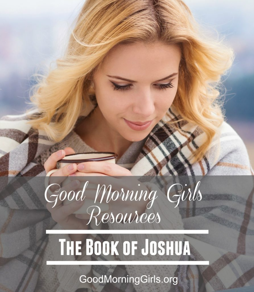 Study the book of Joshua with this free online Bible study from Good Morning Girls' and find all of the graphics, blog posts and videos right here! #Biblestudy #Joshua #WomensBibleStudy #GoodMorningGirls