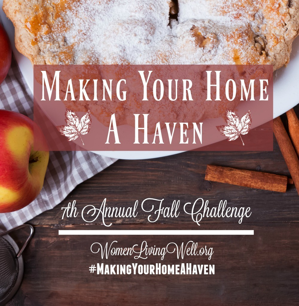Making Your Home a Haven 7th Annual Fall Challenge