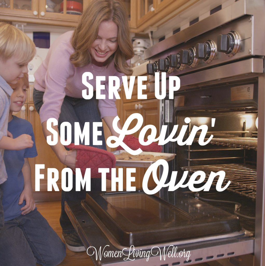 We can make our homes a haven by creating warm, inviting smells of deliciousness in in the kitchen. Here's how to serve up some lovin' from the oven. #womenlivingwell #makingyourhomeahaven #womensBiblestudy #homemaking