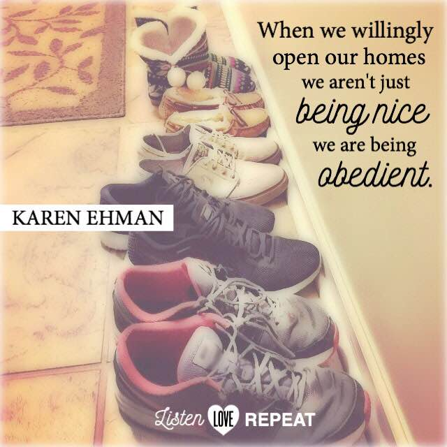 When we willingly open our homes we aren't being nice, we are being obedient. - Karen Ehman  #WomenLivingWell #homemaking #friendship #hospitality