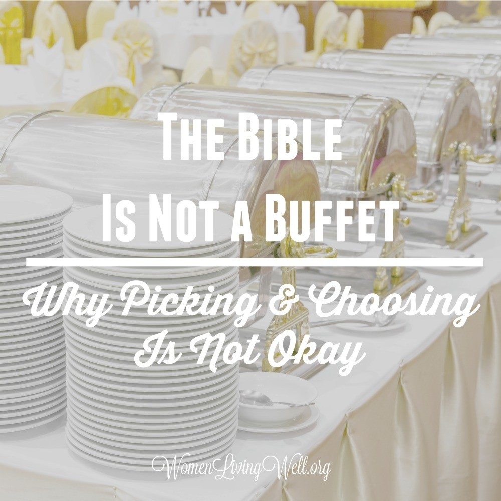 We're tempted to want to throw out verses that don't agree with our ideals, but the Bible is not a buffet. Here's why picking and choosing is not okay. #Biblestudy #1Samuel #WomensBibleStudy #GoodMorningGirls