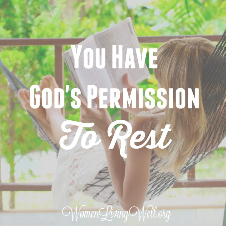 You Have God's Permission to Rest!