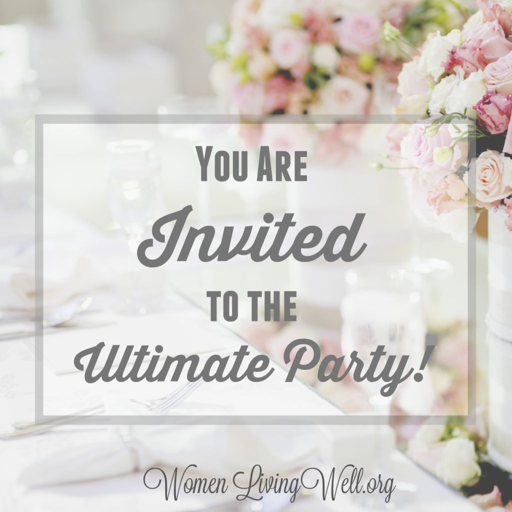 In the book of Luke we read about the marriage supper of the Lamb and realize that no matter where we've been in life, we are invited to the ultimate party! #Biblestudy #Luke #WomensBibleStudy #GoodMorningGirls