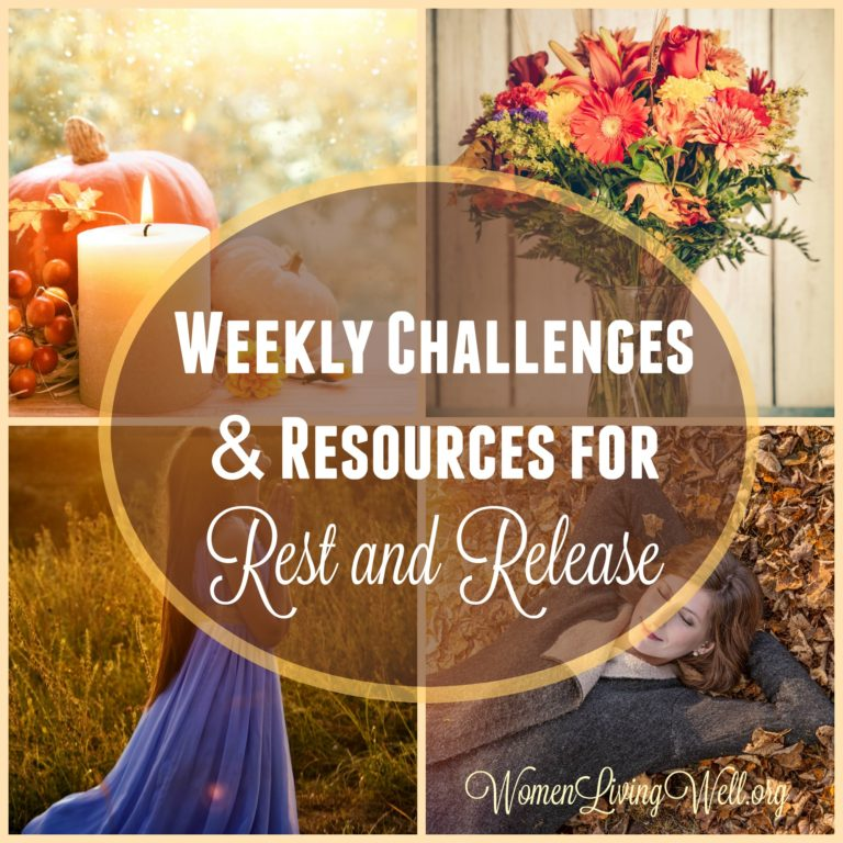Weekly Challenges & Resources for Rest & Release