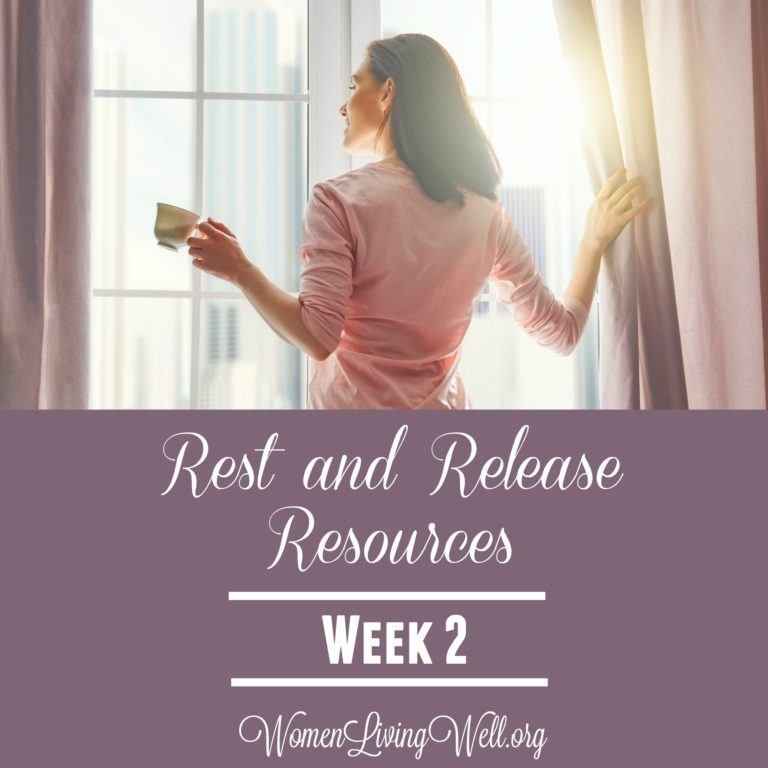 Rest and Release Resources {Week 2}