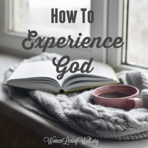 How To Experience God