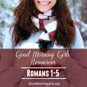 It's Time to Begin!  {Intro and Resources for Romans 1-5}