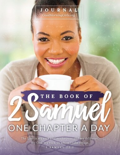 Study the Book of 2nd Samuel with this free online Bible study from Good Morning Girls' and find all of the graphics, blog posts and videos right here! #Biblestudy #2ndSamuel #WomensBibleStudy #GoodMorningGirls