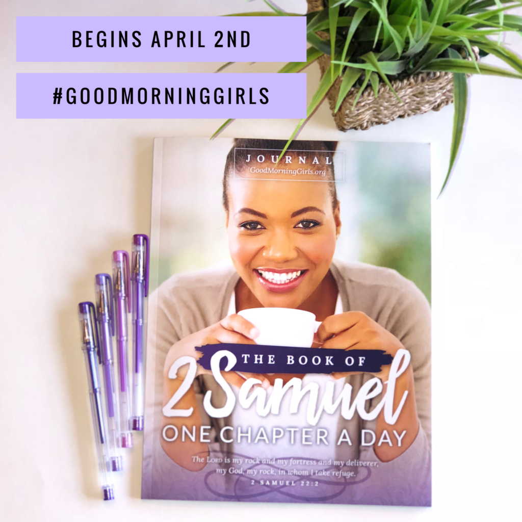 oin Good Morning Girls as we read through the Bible cover to cover one chapter a day. Here are the resources you need to study the book of 2 Samuell. #Biblestudy #2Samuel #WomensBibleStudy #GoodMorningGirls