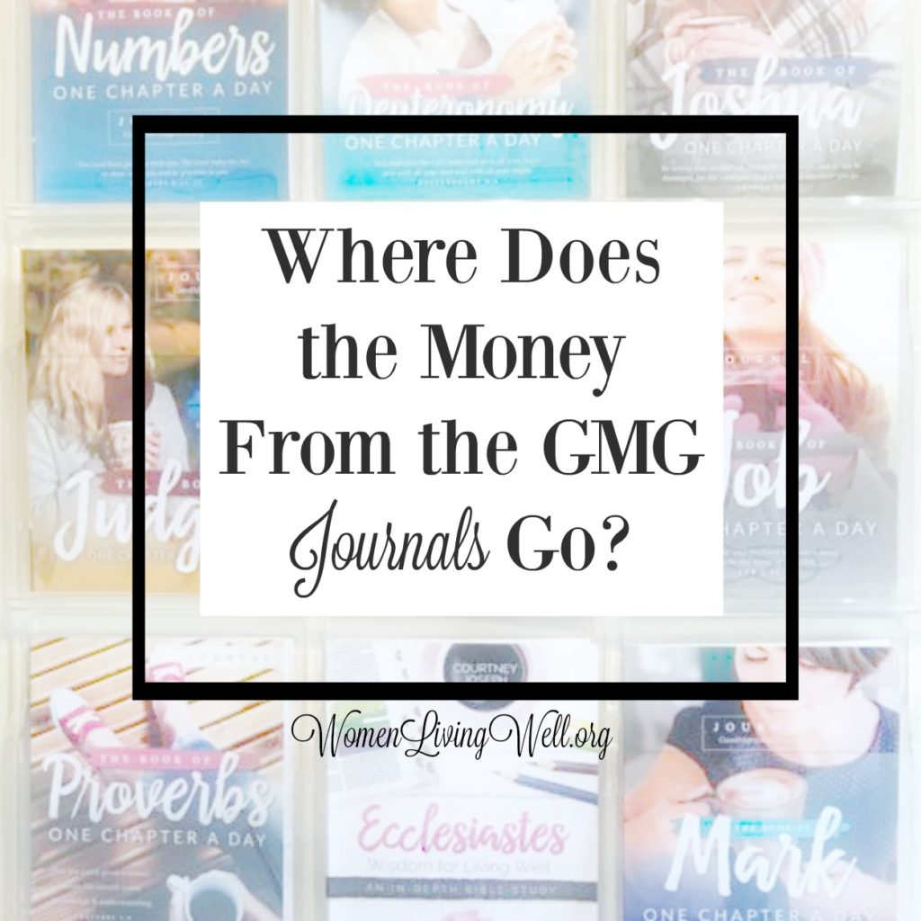 If you've wondered where the money from the GMG journals go, I lay out for you in this post how they are blessing people around the world! #GoodMoringGirls #OnlineBibleStudy #WomensBibleStudy #BibleJournaling