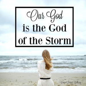 Our God is the God of the Storm