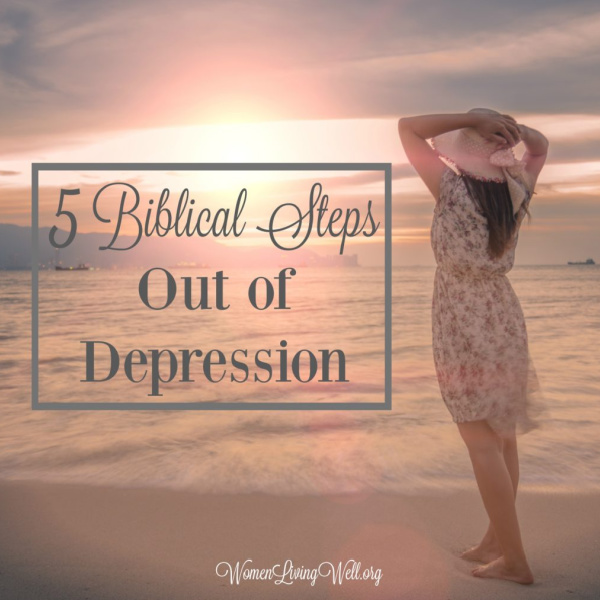 5 Biblical Steps out of Depression