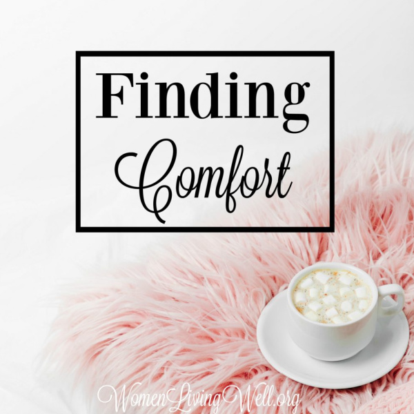 Finding Comfort