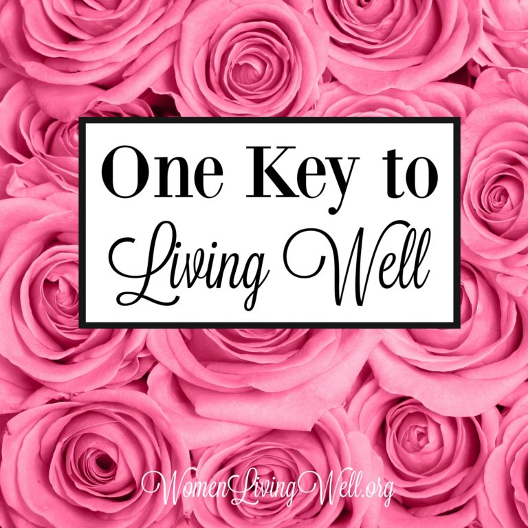 One Key to Living Well