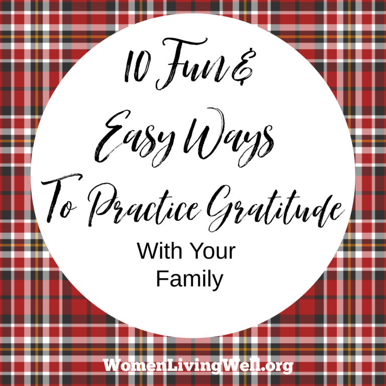 10 Fun & Easy Ways to Practice Gratitude With Your Family