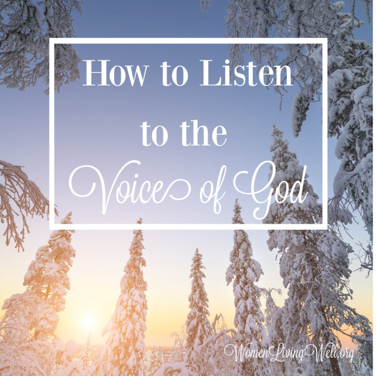 How to Listen to the Voice of God