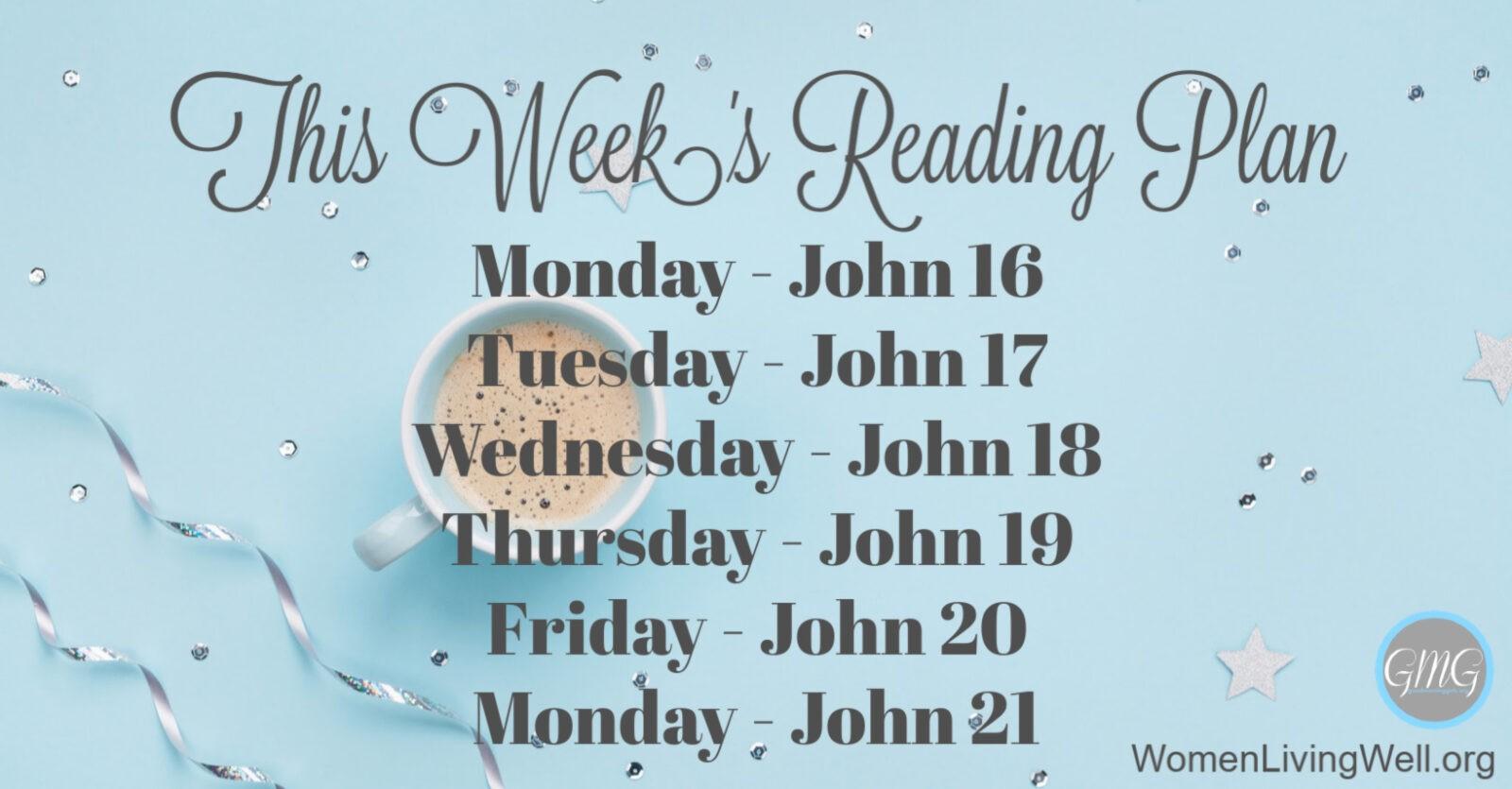 Good Morning Girls Resources {John 16-21} - Women Living Well