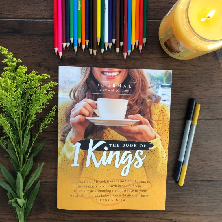 Good Morning Girls Resources for the Book of 1 Kings